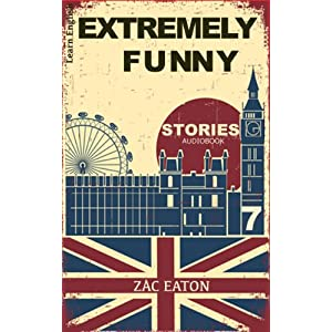 Learn English with Extremely Funny Stories: Broken Flowers (English Edition)