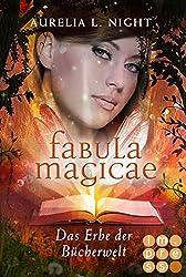 Das Erbe der Bücherwelt (Fabula Magicae 2) (German Edition)