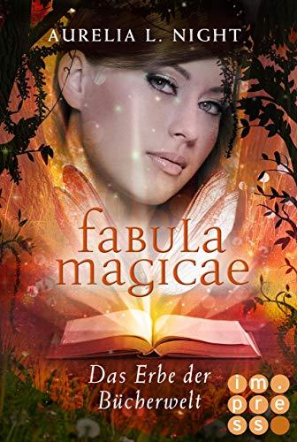Das Erbe der Bücherwelt (Fabula Magicae 2)