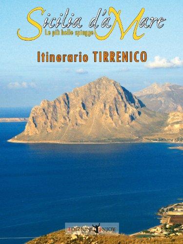 Sicilia d'aMare: le più belle spiagge della costa Tirrenica - Amazon Libri