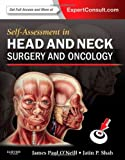 Self Assessment in Head and Neck Surgery and Oncology (Expert Consult Title: Online + Print)