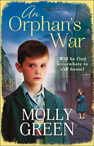 An Orphan's War: One of the best historical fiction books you will read in 2018 (English Edition) par Molly Green