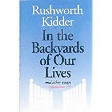 In the Backyards of Our Lives: And Other Essays