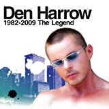 Den Harrow: 1982 - 2009 the Legend