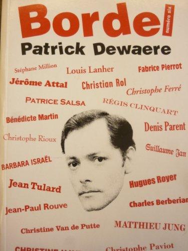 Bordel N6 : Patrick Dewaere
