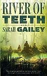River of Teeth par Gailey