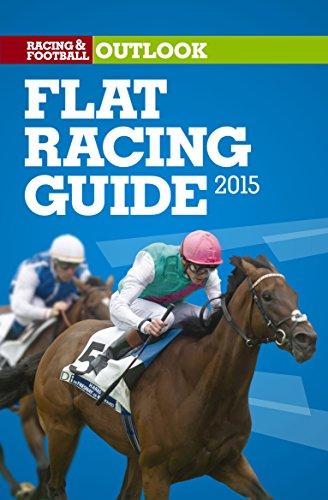 RFO Flat Racing Guide 2015 (Racing & Football Outlook)