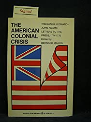 American Colonial Crisis: Letters to the Press, 1774-75 (Torchbooks)