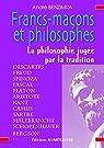 Franc-maçons et philosophes par Benzimra