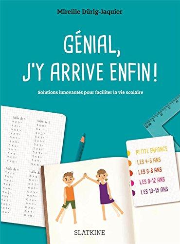 Genial J'Y Arrive Enfin par Mireille Dürig-Jaquier