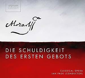 Mozart: Die Schuldigkeit des ersten Gebots
