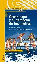 Idea Regalo - Óscar, papá y el trampolín de tres metros