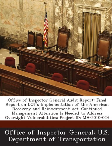 Office of Inspector General Audit Report: Final Report on Dot's Implementation of the American Recovery and Reinvestment ACT: Continued Management Att Att Dot