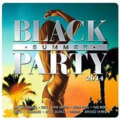 Black Summer Party 2014 [Explicit]