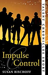 Impulse Control (Talent Chronicles) (English Edition)