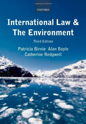 International Law and the Environment by Birnie, Patricia, Boyle, Alan, Redgwell, Catherine (2009) Paperback