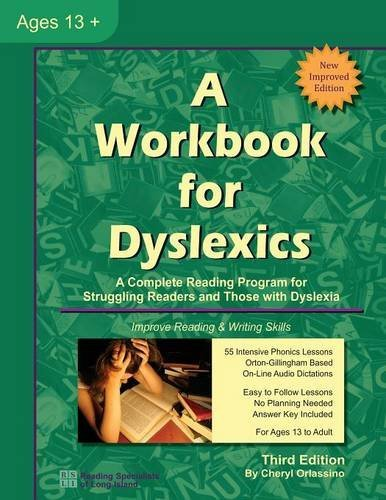 A Workbook for Dyslexics, 3rd Edition by Cheryl Orlassino (2014-06-01)