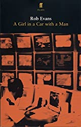 A Girl in a Car with a Man by Robert Evans (2004-12-02)
