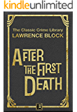 After the First Death (The Classic Crime Library Book 1) (English Edition)