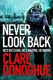 Never Look Back (Detective Jane Bennett and Mike Lockyer series)