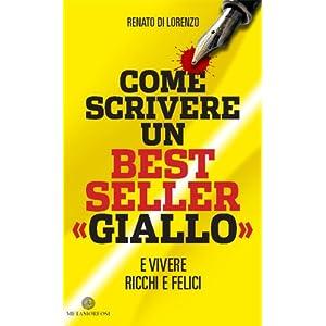 COME SCRIVERE UN BEST SELLER GIALLO