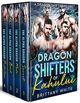 Dragon Shifters of Kahului: A Dragon Shifter Boxset (English Edition) van [White, Brittany]