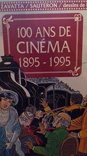 Descargar Libro 100 ANS DE CINEMA 1895-1995 de Zavatta