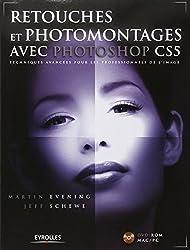 Retouches et photomontages avec Photoshop CS5 - Techniques avancées pour les professionels de l'image. Avec cd-rom