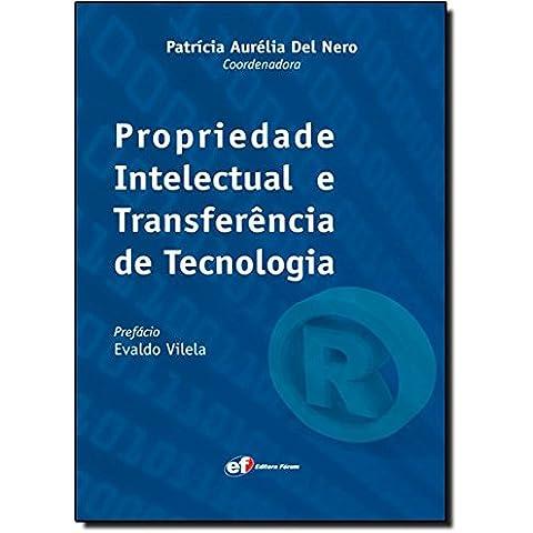 Propriedade Intelectual e Transferência de Tecnologia (Em Portuguese do Brasil)