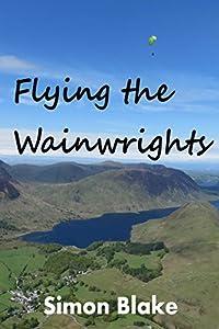 Flying the Wainwrights, by Simon Blake