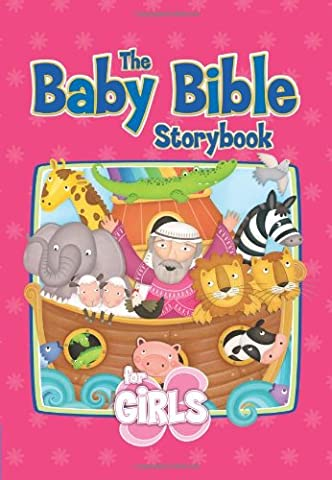 The Baby Bible Storybook for Girls (Baby Bible Board Books)