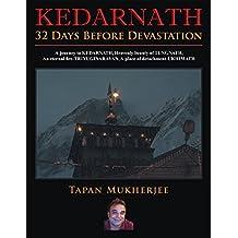 Kedarnath: 32 Days Before Devastation (English Edition)