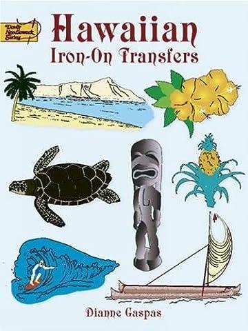 Hawaiian Iron on Transfers (Dover Iron-On Transfer Patterns)