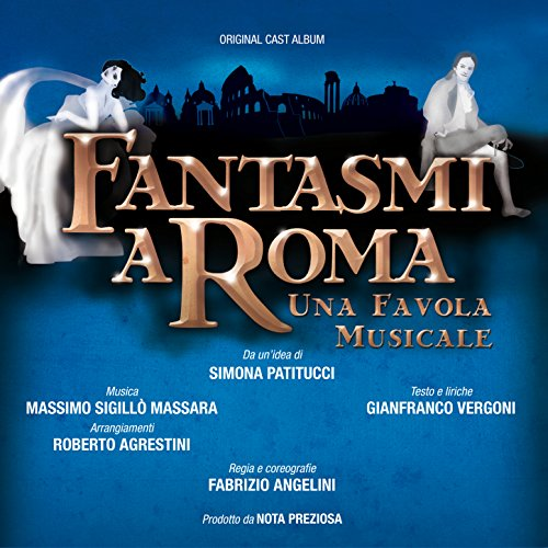 Fantasmi a Roma - Una Favola Musicale (Original Soundtrack)