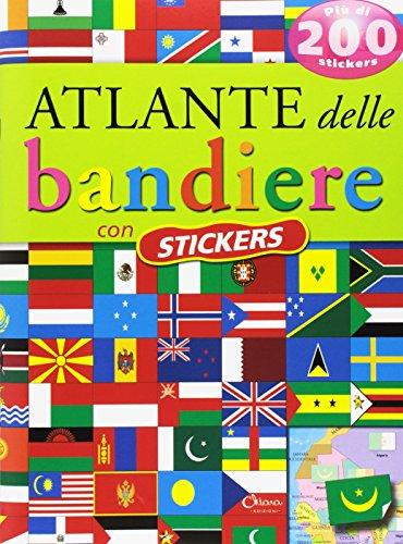 Atlante delle bandiere. Con adesivi. Ediz. a colori