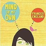 Songtexte von Frances England - Mind of My Own