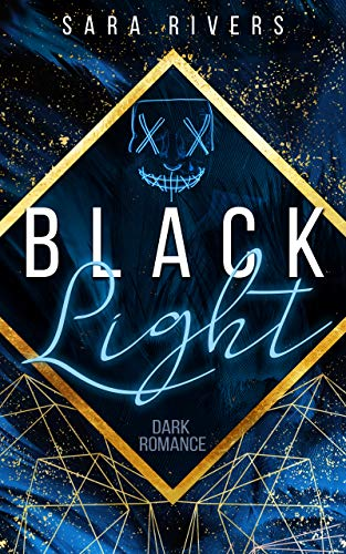 BLACKLIGHT von [Stankewitz, Sarah]