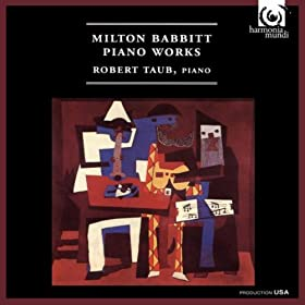 Milton Babbitt Piano Works