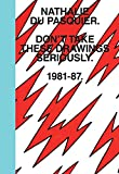 Don't Take These Drawings Seriously: 1981-1987-