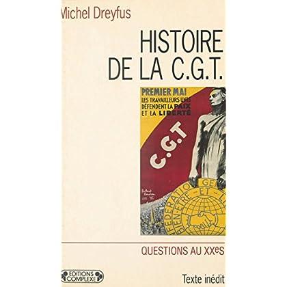 Histoire de la CGT (Questions au XXe siècle)