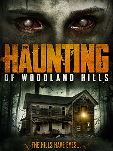 the-haunting-of-woodland-hills