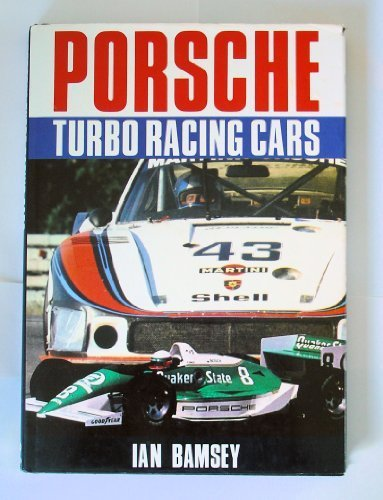 Porsche Turbo Race Cars (Foulis Motoring Book) por Ian Bamsey