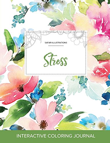 Adult Coloring Journal: Stress (Safari Illustrations, Pastel Floral)