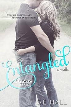 Entangled (Evolve Series novella) by [Hall, S.E.]