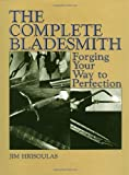 Image de The Complete Bladesmith: Forging Your Way To Perfection