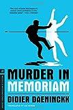 Murder in Memoriam (Melville International Crime)