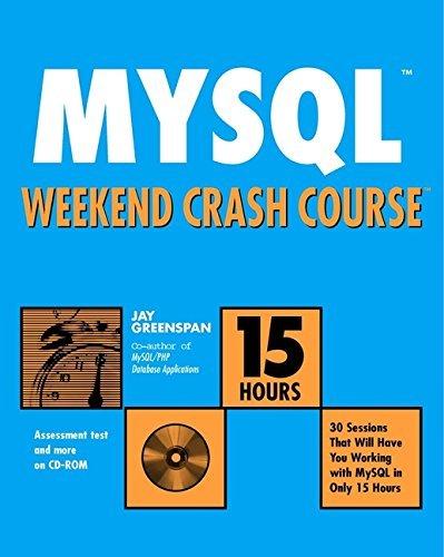MySQL Weekend Crash Course by Jay Greenspan (2002-04-15) par Jay Greenspan