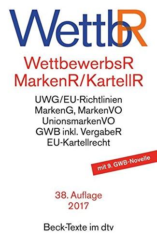 Wettbewerbsrecht (WettbR) und Kartellrecht (KartellR/MarkenR)