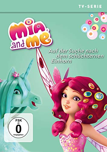 Mia and Me - Staffel 3, Vol. 7: Auf der Suche nach dem schüchternen Einhorn