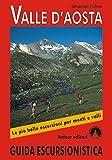 Valle d Aosta (Rother Guida Escursionistica / Rother Wanderführer in italienischer Sprache)
